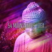 54 Mountainous Yoga de Meditación Música Ambiente