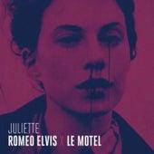 Juliette de Roméo Elvis