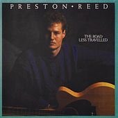 The Road Less Travelled by Preston Reed