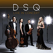 DSQ Live in Concert by Dallas String Quartet