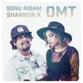 Omt (feat. Sonu Nigam) de Shannon K