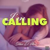 I'm Calling de D'Shon El Villano