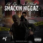 Smackin Niggaz by Lil Rue