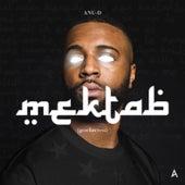 Mektab by Anu-D