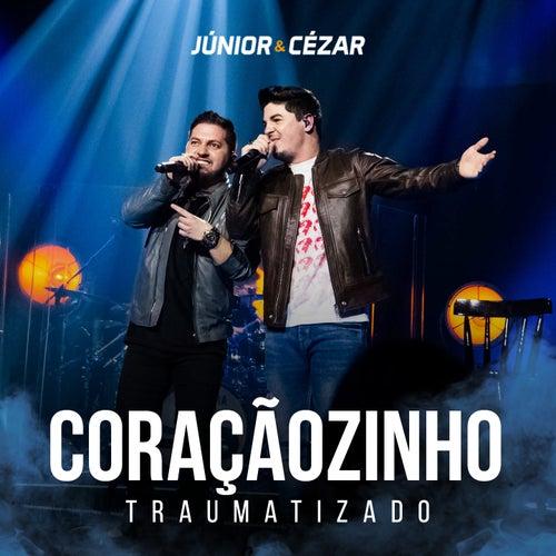 Coraçaozinho Traumatizado (Ao Vivo) de Júnior e Cézar