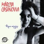 Toque Mágico de Márcia Casanovva