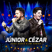 Duas Vidas e um Sonho (Ao Vivo) by Júnior e Cézar