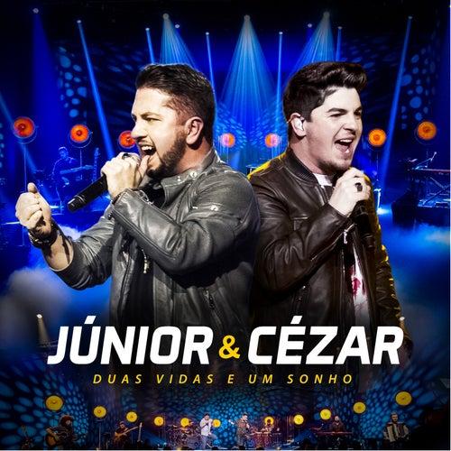 Duas Vidas e um Sonho (Ao Vivo) de Júnior e Cézar