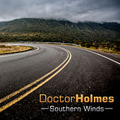 Southern Winds de Doctor Holmes