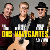 Dos Navegantes (ao Vivo) by Edu Lobo