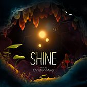 Shine (Original Soundtrack) by Christian Maier