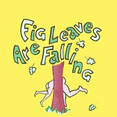 Fig Leaves Are Falling (Broadway Musical) by Allan Sherman