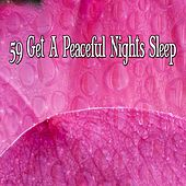 59 Get A Peaceful Nights Sleep by Lullaby Land
