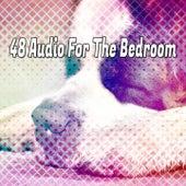 48 Audio For The Bedroom de Best Relaxing SPA Music