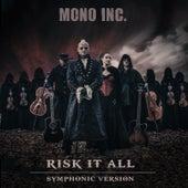 Risk It All von Mono Inc.