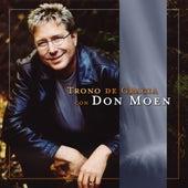 Trono De Gracia by Don Moen