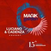 Luciano & Cadenza Present Magik Garden Festival (15th Cadenza Anniversary) de Various Artists