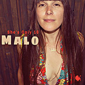 She's Only 16 by Malo