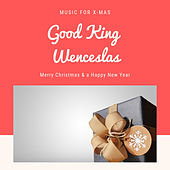 Good King Wenceslas (Christmas with your Stars) von Various Artists