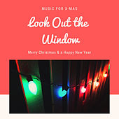 Look Out the Window (Christmas with your Stars) de Various Artists