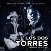 Los Dos Torres (Version Tololoche) by Virlan Garcia