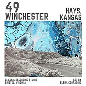 Hays, Kansas by 49 Winchester