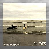 Pilots by Pale Hollow