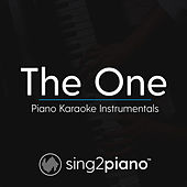 The One (Piano Karaoke Instrumentals) by Sing2Piano (1)