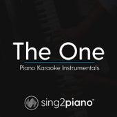 The One (Piano Karaoke Instrumentals) di Sing2Piano (1)