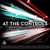 At the Controls - Producers Compilation de Various Artists