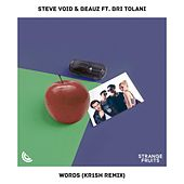 Words (feat. Bri Tolani) [kr1sh Remix] von Steve Void