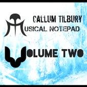 A Musical Notepad Vol. Two di Callum Tilbury