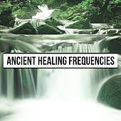 Ancient Healing Frequencies - Reiki to Raise Vibration | Energy Healing | Frequency by The Healing Guru