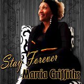 Stay Forever von Marcia Griffiths