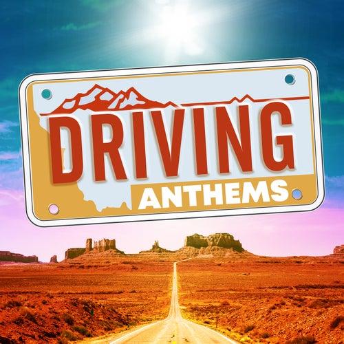 Driving Anthems de Various Artists