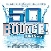50 Bounce Tunes, Vol. 1 (Standard Edition) - Best of Electro, Dubstep, Hands Up Techno & Hardstyle 2012 by Various Artists
