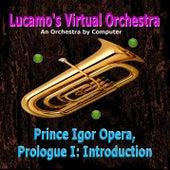Prince Igor Opera, Prologue I: Introduction by Luis Carlos Molina Acevedo