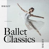 Ballet Classics von Various Artists