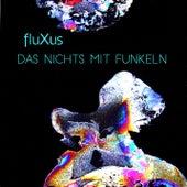 Das Nichts mit Funkeln von Fluxus
