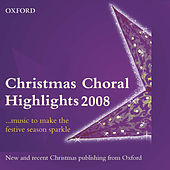 Christmas Choral Highlights 2008 by Various Artists