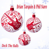 Deck the Halls by Brian Tarquin