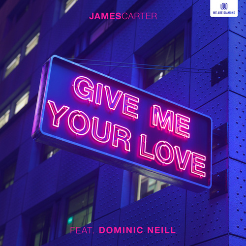 Give Me Your Love von James Carter