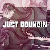 Just Bouncin by Chillout Lounge