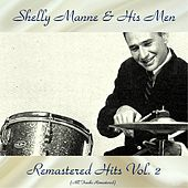 Remastered Hits Vol, 2 (All Tracks Remastered) by Shelly Manne
