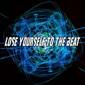 Lose Yourself To The Beat by CDM Project