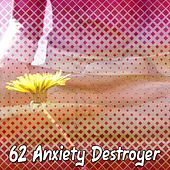 62 Anxiety Destroyer by Classical Study Music (1)