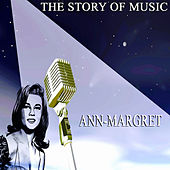 The Story of Music by Ann-Margret