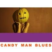 Candy Man Blues de Various Artists