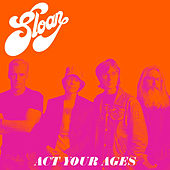 Act Your Ages de Sloan