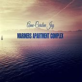Mariners Apartment Complex von Anne-Caroline Joy